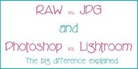 RAW vs. JPG and Photoshop vs. Lightroom