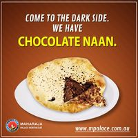 Yammy Chocolate naan at Maharaja Palace Northcote. Visit us on: http://www.mpalace.com.au/