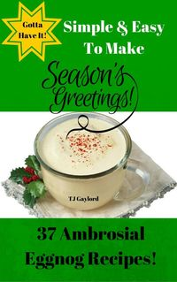 Are you looking for the most tempting eggnog drink recipes this season? Well you're in luck because this season I have put together a fabulous collection of the most ambrosial eggnog recipes that are out of this world in flavor.These are the most ...