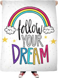 Follow Your Dream Fleece Blanket $65.00