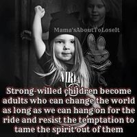 Image result for strong willed daughter quotes
