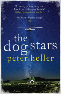 Book review: The Dog Stars by Peter Heller
