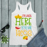 I'm Just Here For The Tacos Women's Racerback Tank $22.21