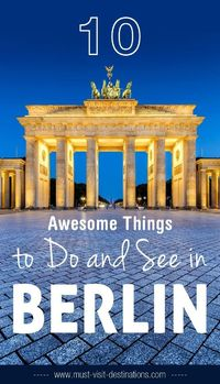 10 Awesome Things to Do and See in Berlin #travel #berlin URL : http://amzn.to/2nuvkL8 Discount Code : DNZ5275C