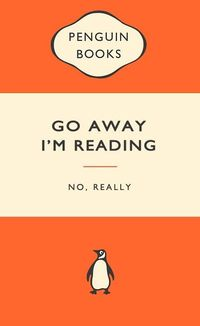 Go away. I'm reading.